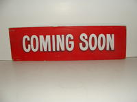 "Advertising board #1 - ""Coming Soon"" sign"