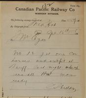 C. Shields, Medicine Hat to J.M. Egan re one car, horses and outfit at Banff.