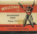 Welcome to Shaunavon Drug [matchbook]