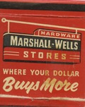 Marshall-Wells Hardware Stores [matchbook]