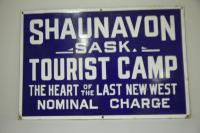 """Shaunavon Sask. Tourist Camp - The Heart of the Last New West Nominal Charge"" metal sign"