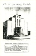 Christ the King Parish: Seventy-five years of faith and service: 1914-89