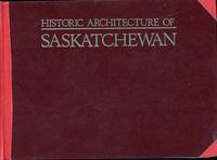 Historic Architecture of Saskatchewan