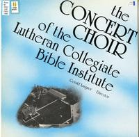 The Concert Choir of the Lutheran Collegiate Bible Institute
