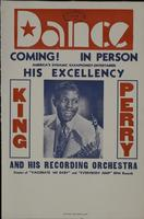 Dance Coming! In Person America's Dynamic Saxaphonist-Entertainer His Excellency King Perry poster