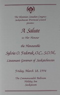 A Salute to Her Honour the Honourable Sylvia O. Fedoruk, O.C., S.O.M., Lieutenant Govenor of Saskatchewan