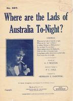Where are the Lads of Australia To-Night?