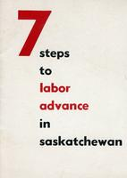 7 Steps to Labour Advance in Saskatchewan