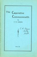 The Cooperative Commonwealth: A Concise Analysis of the World Depression, its Cause and Remedy
