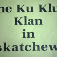The Ku Klux Klan in Saskatchewan Slide 01