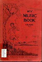 My music book : grade 7 & 8