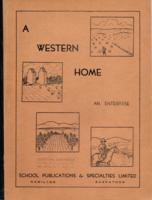 A Western Home: an enterprise