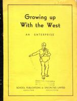Growing up with the West : an enterprise