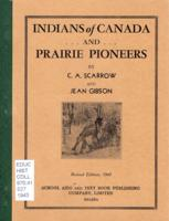 Indians of Canada... and Prairie Pioneers