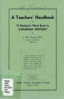 "A teachers' handbook to ""A students workbook in CANADIAN HISTORY"""