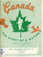 "Canada : the story of a nation. Grades 5 and 6 - ""A"" course"