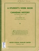 A student's work book in Canadian history : from earliest times to 1840 /