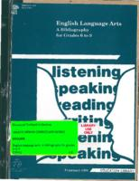1991 English Language Arts : A Bibliography for Grades 6 to 9