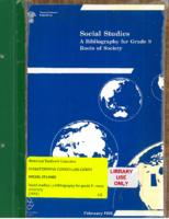 1991 Social Studies : A Bibliography for Grade 9 : Roots of Society