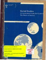 1991 Social Studies : A Curriculum Guide for Grade 9 : The Roots of Society
