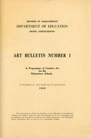 1948 Art bulletin number 1. A programme of creative art for the elementary schools
