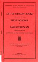 1949 List of library books authorized for use in the high schools of Saskatchewan. Grades IX to XII