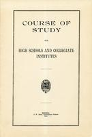 1914 Course of study for high schools and collegiate institutes