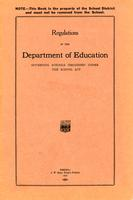 1925 Regulations and recommendations governing schools organised under the school act