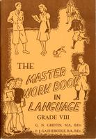 The Master work book in language: grade VIII