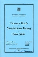 1961 Teachers' guide to standardized testing of basic skills. Learning ability, arithmetic, language, reading.