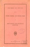 1907 Course of study for the junior, middle and senior forms of high schools and collegiate institutes