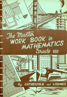 The Master work book in mathematics: grade VIII