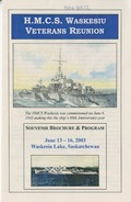 H.M.C.S. Waskesiu Veterans Reunion Souvenir Brochure & Program
