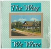"""The Way We Were"" scrapbook"