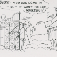 """Sure - you can come in - but it won't be like Waskesui!"" postcard"