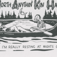 """Up North Anythin' Kin Happin! Dearie - I'm really resting at nights out here!"" postcard"
